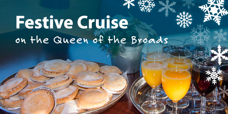 Festive Cruise on the Queen of the Broads